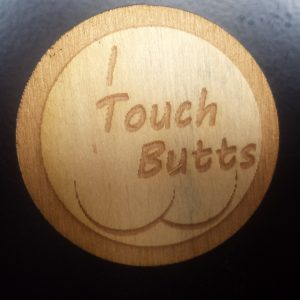 I Touch Butts Pin
