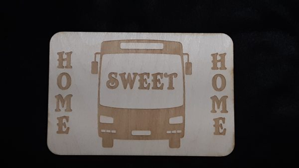 """Nomad Life """"Home Sweet Home"""" Plaque - Transit Bus/Coach Bus"""